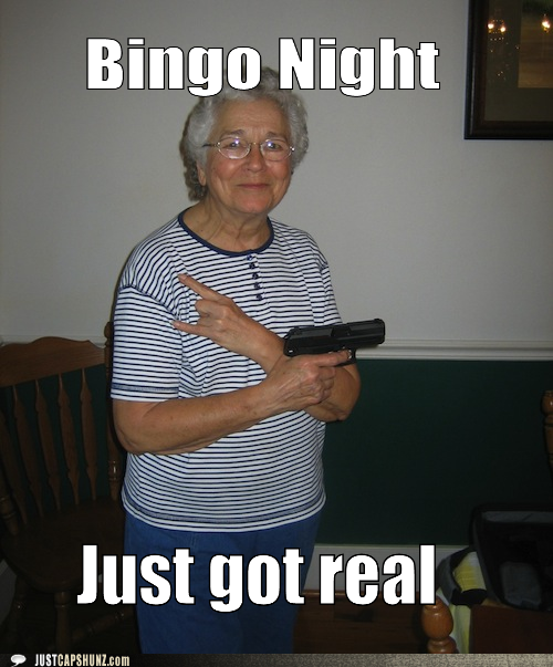 Bingo lady with gun