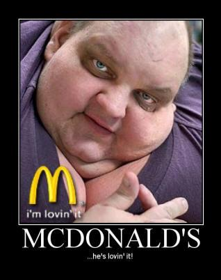 Typical McDonalds fan