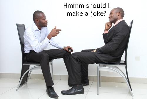 Should I be funny?