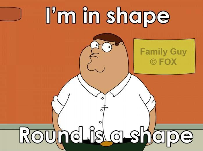 Peter Griffin is round